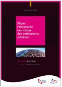 Atout France : un livre pour renforcer l'attractivité touristique des villes françaises