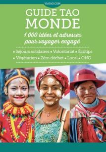 Le guide Tao Monde comprend 1 000 idées et adresses pour voyager engagé - DR : Viatao