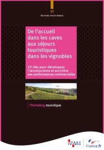 Atout France édite un nouveau guide pour développer l'œnotourisme