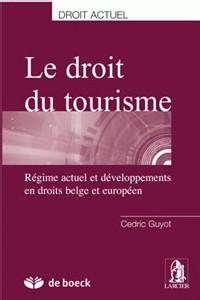 Belgique : ''Le droit du tourisme'', un livre indispensable