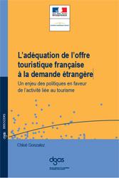 """Etude sur """"L'adéquation de l'offre touristique française à la demande étrangère"""""""