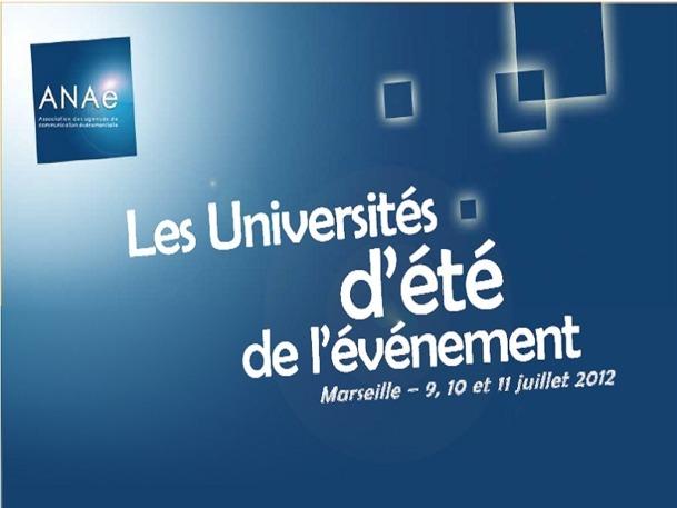 La 5é édition des Universités d'été de l'ANAé se déroule mardi 10 et mercredi 11 juillet 2012 à Marseille - DR