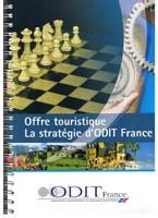 ODIT France : stratégie nouvelle pour le ''produit'' France