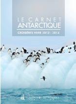 La Compagnie du Ponant lance ses ventes pour l'Hiver 2013-2014 et publie une brochure dédiée - DR