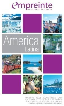 La brochure Amérique Latine 2013 d'Empreinte est en cours de distribution en agences de voyages - DR