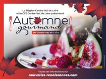 L'automne sera gourmand en Centre-Val de Loire