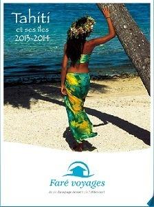 La brochure Tahiti et ses Îles de Faré Voyages compte 100 pages et plusieurs nouveautés - DR