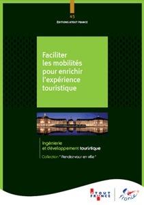 Atout France vient de publier un 3e ouvrage, dans la collection « Rendez-vous en ville » . -DR