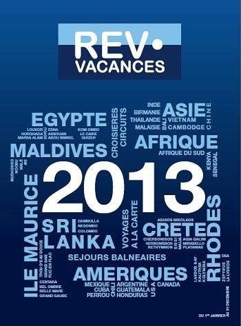 La brochure 2013 de REV Vacances est arrivée dans 2 390 agences de voyages - DR