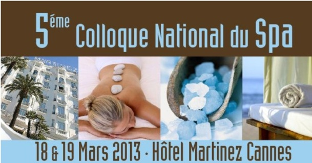 Colloque National du spa à l'Hôtel Martinez à Cannes