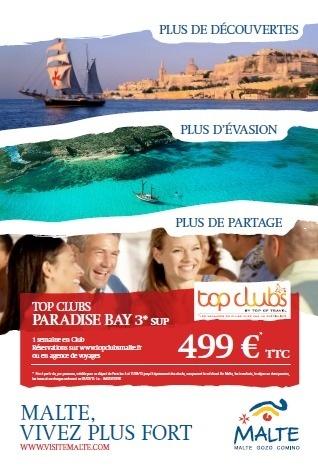 Le visuel vantant les atouts touristiques de Malte seront affichés à Paris, Lyon, Marseille et Toulouse du 14 au 26 mars 2013 - DR