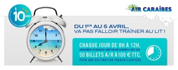 Air Caraïbes : des billets A/R à 100 € TTC du 1er au 5 avril 2013