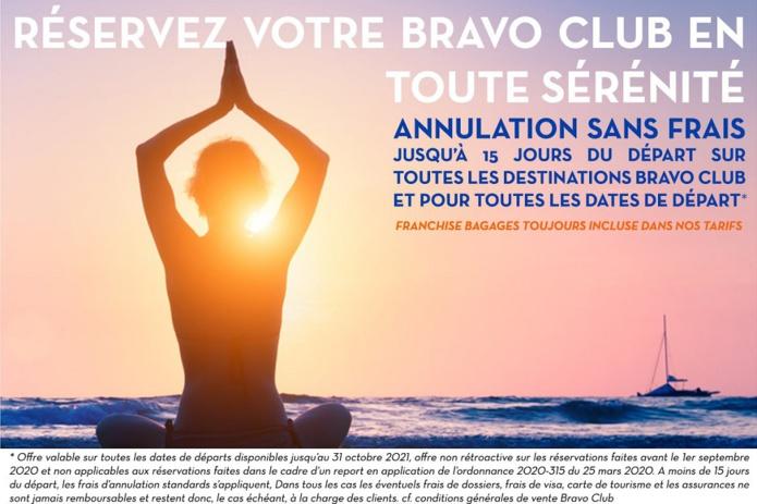 """L'offre """"Réservez en toute sérénité"""" lancée par Bravo Club"""