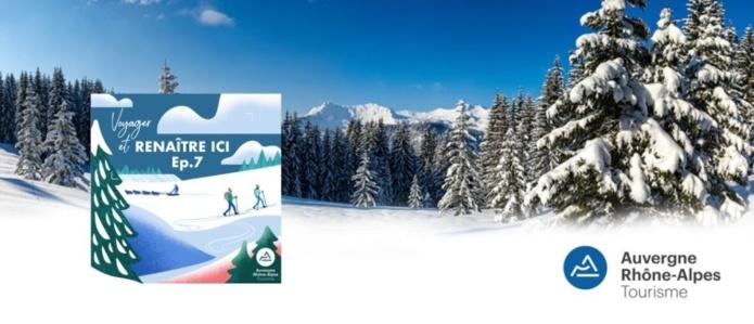 Auvergne-Rhône-Alpes Tourisme : deux nouveaux podcasts sur le plateau du Retord (Ain) et en Chartreuse (Isère)