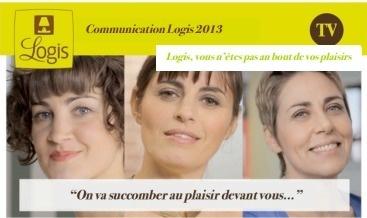"""Dans leur campagne de communication 2013, les Logis mettent en avant le """"plaisir"""" - DR"""
