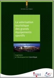 La publication d'Atout France sur les équipements sportifs est disponible en version papier ou numérique pour 45 € - DR