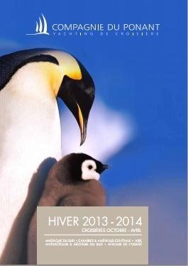 La couverture de la brochure Hiver 2013/2014 de la Compagnie du Ponant - DR