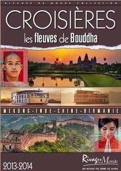 """Rivages du Monde lance sa brochure """"Les Fleuves de Bouddha 2013-2014"""" - DR"""