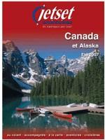Le Canada de Jetset : les voyants sont au vert