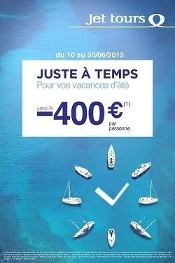 """L'opération """"Juste à temps pour les vacances d'été"""" de Jet tours est disponible jusqu'au 30 juin 2013 - DR"""