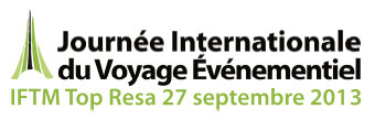 La Journée Internationale du Voyage Evènementiel aura lieu à l'IFTM Top Resa