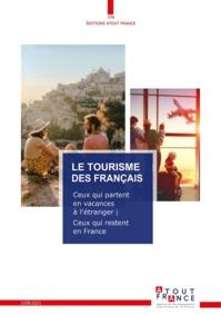 France ou international ? Atout France analyse les attentes des Français pour mieux les séduire