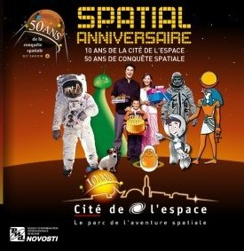 Cité de l'Espace : une année sidérale pour un ''Spatial Anniversaire''
