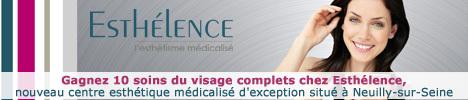 Esthélence : gagnez des soins du visage complets !