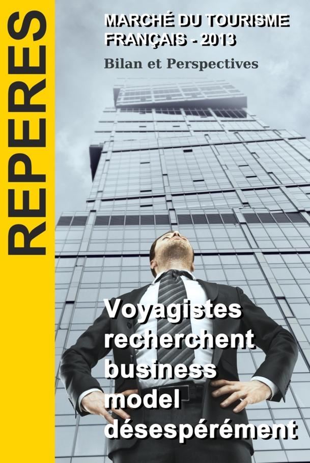 "Ebook : ""Voyagistes recherchent Business model désespérément"""
