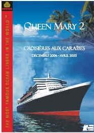 Queen Mary 2 : nouvelle brochure Croisières aux Caraïbes
