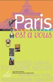 ''Paris est à vous''... mais pas entièrement !
