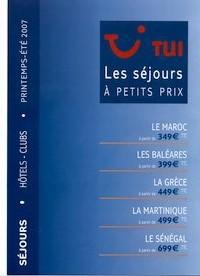 TUI France lance les ''séjours à petits prix''