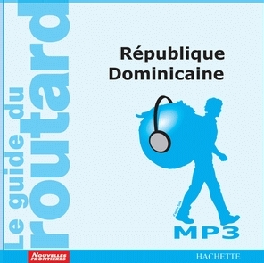 Nouveau : le Guide du Routard Audio