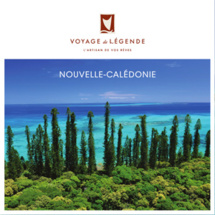 Pour consulter la brochure en ligne de Voyage de Légende sur la Nouvelle-Calédonie, cliquez sur l'image. - DR