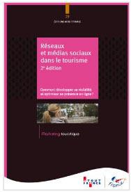 """Atout France publie un ouvrage """"Réseaux et médias sociaux dans le tourisme"""""""