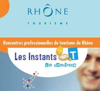 Instants T du tourisme : Rhône Tourisme donne rendez-vous aux pros de la région !