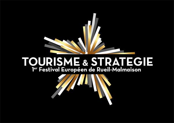 1er Festival Européen de Tourisme & Stratégie à Rueil-Malmaison