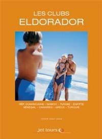 Jet Tours : montée en gamme et brochure exclusive pour les Eldorador