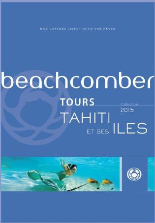 Beachcomber Tours publie sa brochure Tahiti et ses Îles 2015 - DR