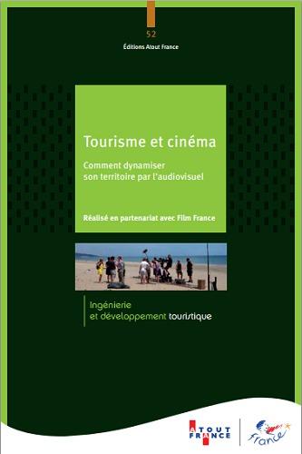 """""""Tourisme et Cinéma"""" est disponible en version papier et PDF - DR : Atout France"""