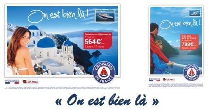 """La campagne de Croisières de France s'articule autour du slogan """"On est bien là"""" - DR"""