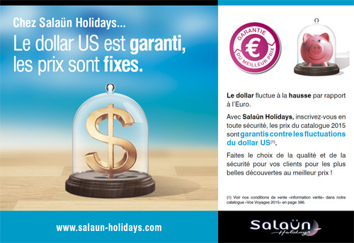 Euro / Dollar : Salaün Holidays garantit ses tarifs 2015