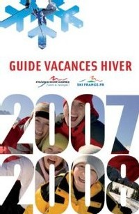 Vacances Hiver 2007-2008 : 102 stations réunies dans un guide
