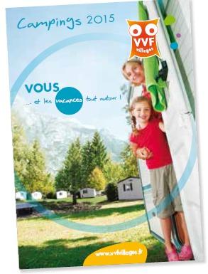 La brochure camping 2015 de VVF Villages recense 14 adresses en France - DR : VVF Villages