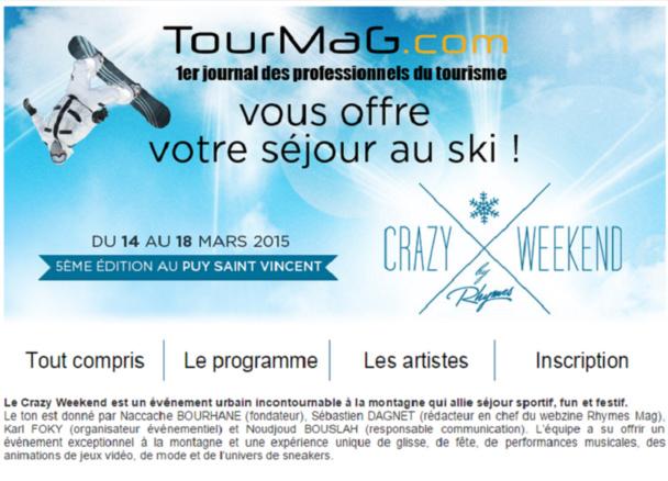 CLIQUER SUR LA PHOTO POUR VOUS INSCRIRE - TourMaG.com invite 60 professionnels du tourisme au Crazy Weekend Festival - Dr : TourMaG.com