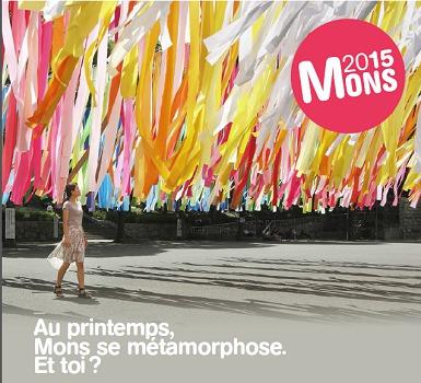 Capitale Européenne de la Culture 2015 : Mons fait sa Métamorphose au printemps