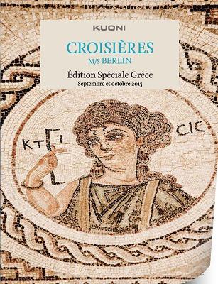 Couverture de la brochure des croisières en Grèce de Kuoni - DR : Kuoni