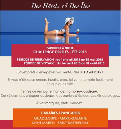 Des Hôtels et Des Îles lance son challenge des Îles – Eté 2015