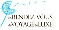 Les Rendez-Vous du tourisme de Luxe tablent sur plus de 3000 visiteurs