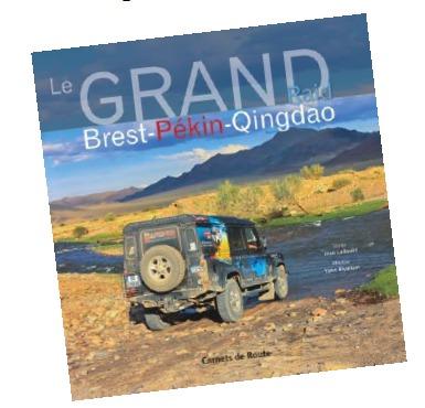 """Salaün Holidays : Salaün Edition publie """"Le Grand Raid Brest-Pékin-Qingdao"""""""